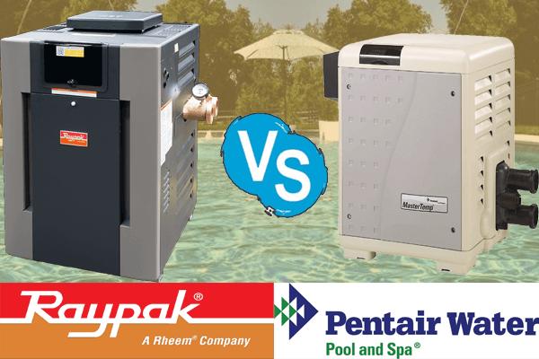 Raypak vs Pentair Pool Heater